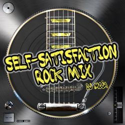 Self-Satisfaction Rock Mix