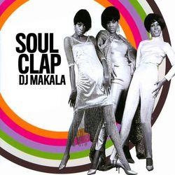 "DJ Makala ""Baile Soul Clap Mix"""