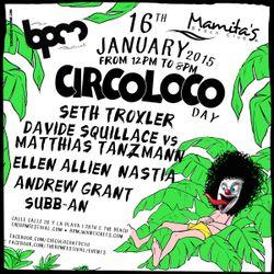 NASTIA - CIRCOLOCO @ MAMITA´S, THE BPM FESTIVAL - 16 / 1 / 2015