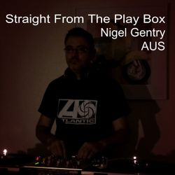 Nigel Gentry - Straight From The Play Box