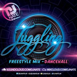 @DJNateUK - Juggling Pt.1 - New Dancehall / Bashment Freestyle Mix 2019