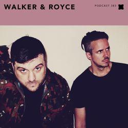 Podcast 383: Walker & Royce