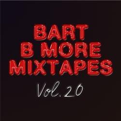 Bart B More Mixtapes Vol. 20