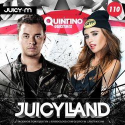 JuicyLand  #110 - Quintino guest mix