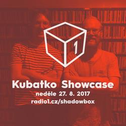 Shadowbox @ Radio 1 27/08/2017: Kubatko Showcase