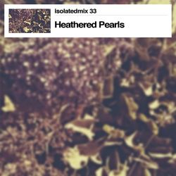 isolatedmix 33 - Heathered Pearls