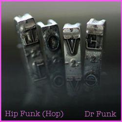 Hip Funk (Hop) & Dr Funk