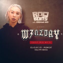ROQ N BEATS with JEREMIAH RED 2.10.18 - GUEST MIX: WENZDAY