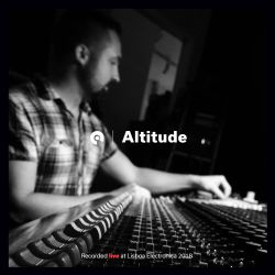 Altitude [Live] @ Lisboa Electronica 2018 (BE-AT.TV)
