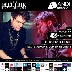 Electrik Playground 18/7/15 : Grum & Oliver Heldens Guest Mixes