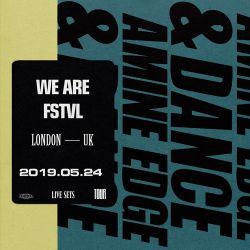 2019.05.24 - Amine Edge & DANCE @ We Are FSTVL, London, UK