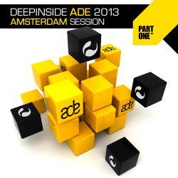 DEEPINSIDE ADE 2013 - Amsterdam Session (Part.1)