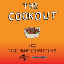 The Cookout 134: ZAXX