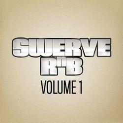 SWERVE RNB VOLUME 1