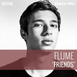 FRIENDS by Flume