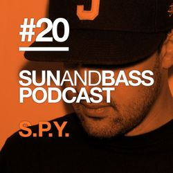 SUNANDBASS Podcast #20 - S.P.Y