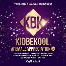 KIDBEKOOL | #Female Appreciation Part.1
