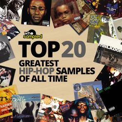 Top 20 Greatest Hip Hop Samples of All Time [Playlist]