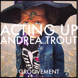 Trout - Acting Up (A Groovement Mix 17NOV14)
