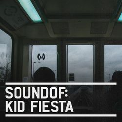 SoundOf: Kid Fiesta