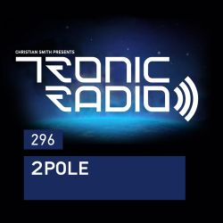 Tronic Podcast 296 with 2pole