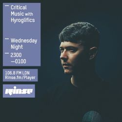 Critical Sound No. 24 | Rinse FM | Hyroglifics | 07.10.2015