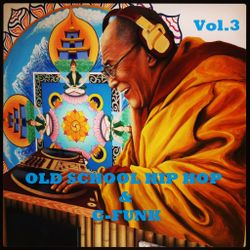 Old School Hip-Hop & G-Funk Vol.3