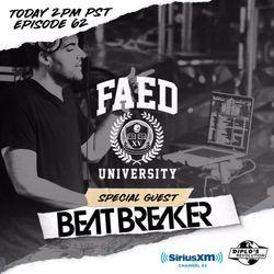 BeatBreaker Guest Set - FAED University // EDM, Hip hop, Jersey Club, Latin