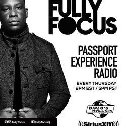 Fully Focus Presents Passport Experience Radio EP2 (Raw)