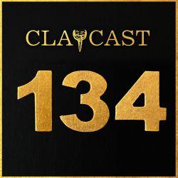 CLAPCAST #134