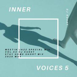 MEETIN'JAZZ Special Mix Vol.53 DJ kussy Stay Home Short Mix 2020 May