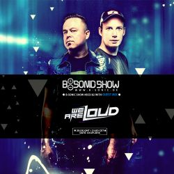 B-SONIC RADIO SHOW #182 by We Are Loud