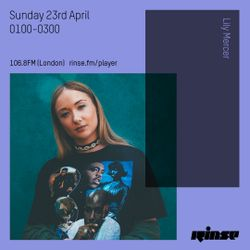 The Lily Mercer Show | Rinse FM | April 23rd 2017 |