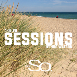 Chilled Sessions | 8th August 2015 | Bar So Bournemouth