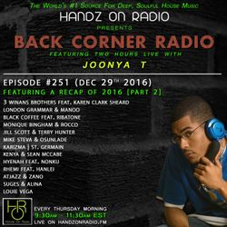 BACK CORNER RADIO: Episode #251 (Dec 29th 2016) [2016 Recap Part 2]