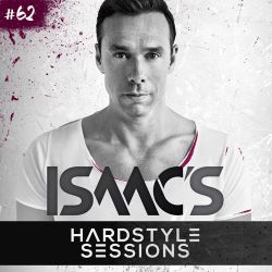 Isaac's Hardstyle Sessions: Episode #62 (October 2014)