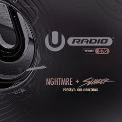 UMF Radio 576 - NGHTMRE & SLANDER present GUD VIBRATIONS