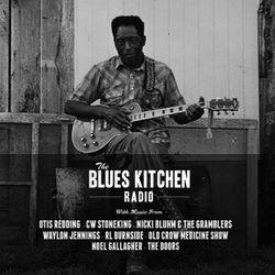 THE BLUES KITCHEN RADIO: 17 NOVEMBER 2014