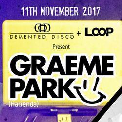 This Is Graeme Park: Demented Disco @ Loop Blackburn 11NOV17 Live DJ Set