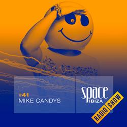 Mike Candys at Ibiza Calling - September 2014 - Space Ibiza Radio Show #41