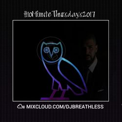 #10MinuteThursdays - Drake Mix (Week 4)
