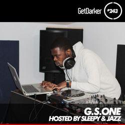 G.S.ONE & Sleepy - GetDarker TV 243 [BPM Takeover]