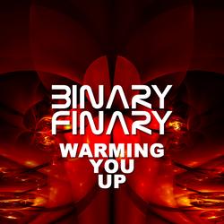 Binary Finary - Warming You Up Mix