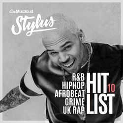 @DjStylusUK - THE HITLIST 010