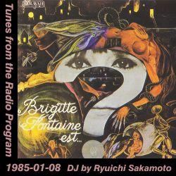 Tunes from the Radio Program, DJ by Ryuichi Sakamoto, 1985-01-08 (2019 Compile)