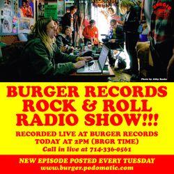 Burger Records Rock n Roll Radio Show - Season 2 - Episode 2