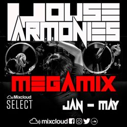 House Harmonies - The Megamix (Jan - May)