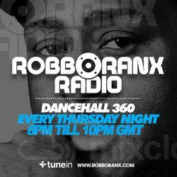 DANCEHALL 360 SHOW - (14/01/16) ROBBO RANX