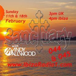 Sanctuary 044 045 ~ Ibiza Radio 1 ~ 11/02/18 18/02/18