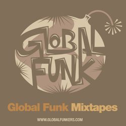 Global Funk Mixtape 006